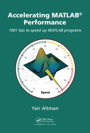 Accelerating MATLAB Performance book